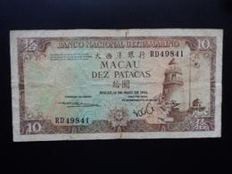MACAO : 10 PATACAS  12.5.1984  P 59c    TB+ - Macau