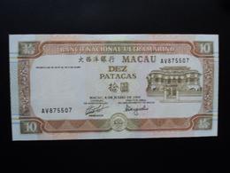 MACAO : 10 PATACAS  8.7.1991  P 65a   Presque NEUF - Macau