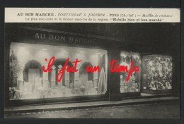 """17 PONS - AU BON MARCHE - Fonteneau & Joffrin - Maison De Confiance """" Habille Bien Et Bon Marché """" - Pons"""