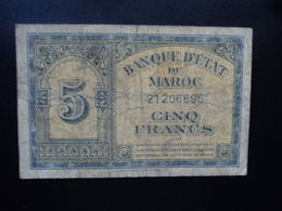MAROC :  5 FRANCS  1.3.1944   P 24   TB - Maroc