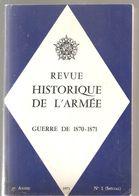 Militaria Revue Historique De L'armée Guerre De 1870-1871 N°1 Spécial De 1971 Collectif Du Ministère De La Défense - Books