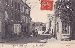 76. St Valery-en-Caux. La Rue De Dieppe - Saint Valery En Caux