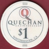 $1 Casino Chip. Quechan, Winterhaven, CA. B67. - Casino