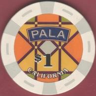$1 Casino Chip. Pala, Pauma Valley, CA. B67. - Casino
