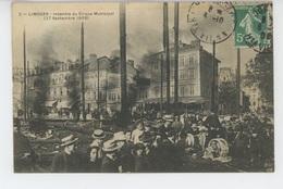 LIMOGES - Incendie Du Cirque Municipal (27 Septembre 1909 ) - Limoges