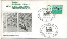 ALEMANIA 1974 FDC BERLIN COPA MUNDIAL DE FUTBOL FOOTBALL WORLD CUP - Copa Mundial