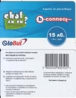 BULGARIA - Chat, B-connect By Globul Prepaid Card 15 Leva(matt Surface), Sample - Bulgaria