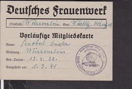 Deutsches Frauenwerk  Vorläufige Mitgliedskarte  1941  Ausgestellt Weissenstein - Briefe U. Dokumente