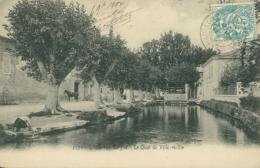84 L'ISLE SUR LA SORGUE / Le Quai De La Ville Vieille / - L'Isle Sur Sorgue