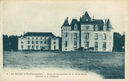85 LA MOTHE ACHARD / Ecole D'Agriculture N.D. De La Forêt - L'Ecole Et Le Château / - La Mothe Achard