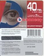 BULGARIA - Eye, B Connect Prepaid Card 40 Leva, Tirage 8000, Exp.date 19/11/06, Sample - Bulgaria