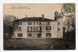 - CPA LYON-MONTCHAT (69) - Le Château Et La Tour Du XIIe Siècle - Edition Tesson (MTIL) 265 - - Lyon