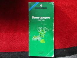 "Bourgogne  ""Guide Du Pneu Michelin"" - Michelin (guides)"