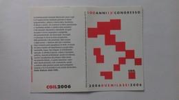 TESSERA CGIL 2006 - Confederazione Generale Italiana Del Lavoro - 100 Anni - Autres
