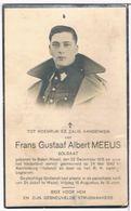 Dp. Oorlog. Soldaat. Meeuws Frans. ° Balen-Wezel 1915 † Aardenburg (Holland) 1940 En Daar Begraven. - Religion & Esotérisme