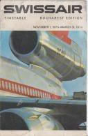 Kunstler, Illustrateur - Swissair - Swiss Airline - Timetable - Bucharest, Bucuresti Edition - 1973 1974 - Europe