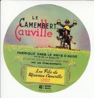 Etiquette De Fromage Camembert - Le Cauville - Lisieux - Calvados. - Cheese