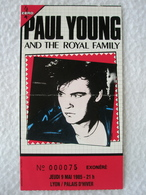 PAUL YOUNG AND THE ROYAL FAMILY Ticket De Concert Du Jeudi 9 Mai 1985 à LYON / Palais D'hivers - Tickets D'entrée
