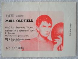 MICKE OLDFIELD Ticket De Concert à Nice / Stade De L'Ouest Le Samedi 1er Septembre 1984 - Tickets D'entrée