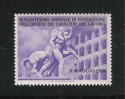 ITALIA-1961-VIGNETTA NUOVA STL PER IL 60° DI FONDAZIONE ORDINE CAVALIERI DEL LAVORO-IN BUONE CONDIZIONI - Erinnofilia