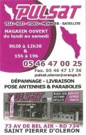 Carte De Visite - Pulsat Saint-Pierre D'Oleron : Télé, Hi-Fi, Vidéo, Ménager, Satellite, Cuisines Sur Mesure... - Visitenkarten