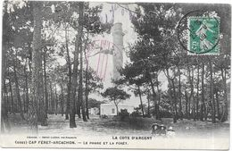 CAP FERET ARCACHON  - 33 - Le Phare Et La Foret - ROUI - - Arcachon