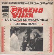 Disque 45 Tours Bande Sonore Du Film Paramount PANCHO VILLA (BIEM EARLY MID FSS 607) - Soundtracks, Film Music