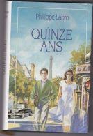 Philippe Labro - Quinze Ans - Livres, BD, Revues