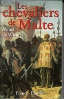 Armel De Wismes -Les Chevaliers De Malte - Geschichte