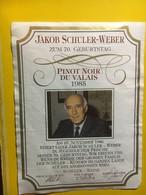 8103 - Pinot Noir Du Valais 1985 70e Anniversaire Jakob Schuler (Schuler-Wein)  Suisse - Etiquettes