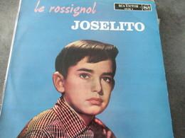 JOSELITO -LE ROSSIGNOL - Sonstige - Franz. Chansons