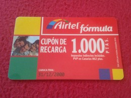 TARJETA TELEFÓNICA CUPÓN DE RECARGA PHONE CARD AIRTEL FÓRMULA 1.000 PESETAS CADUCIDAD 31-12-2000 ESPAÑA SPAIN VER FOTO/S - Spain