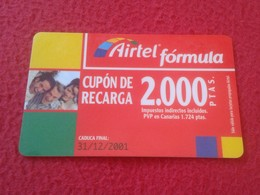 TARJETA TELEFÓNICA CUPÓN DE RECARGA PHONE CARD AIRTEL FÓRMULA 2.000 PESETAS CADUCIDAD 31-12-2001 ESPAÑA SPAIN VER FOTO/S - Spain