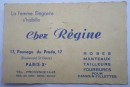 Chez Régine 17 Passage Du Prado Paris Xe Arrondissement Robes Fourrures Pour Dames & Fillettes - Textile & Vestimentaire