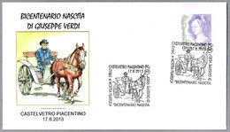 200 Años Nacimiento De GIUSEPPE VERDI. Castelvetro Piacentino, Piacenza, 2013 - Musique