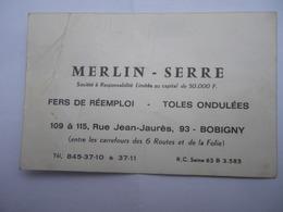 MERLIN - SERRE Fers De Réemploi 109 Rue Jean Jaurès Bobigny 93 - Visiting Cards