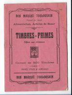 BON MARCHÉ TOULOUSAIN / TIMBRES-PRIMES / CARNET DE 500 TIMBRES - Publicités