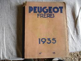 1935 Gros Catalogue Peugeot Freres  Outils  Plus 3 Feuilles - France