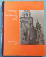 02 - AALST - Volkstypen En Vaartkapoenen Uit Aalst - Philip De Paepe - 1975 - Histoire
