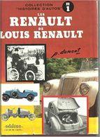 Les Renault De Louis Renault  De Pierre Dumont - Books, Magazines, Comics