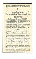 D 92. PETRUS-JULIUS VANDERMEIREN - Postmeester - °PERCK 1895 / +HAREN-BRUSSEL 1937 - Images Religieuses