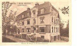 "Linkebeek - CPA - Villa ""Bon Repos"" - Maison De Repos Et De Convalescence - Linkebeek"