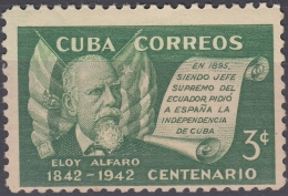 1943-70 CUBA REPUBLICA. 1943. Ed.360. ELOY ALFARO, ECUADOR PRESIDENT MNH. - Cuba