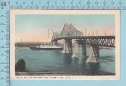 Montreal Quebec- Jacques-Cartier Bridge, The Harbour Bridge - Montreal