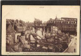 59180 . LILLE . RUE DU VIEUX MARCHE AUX MOUTONS ET LA GARE  (recto/verso)    ANNEE  1919 . MILITARIA - Lille