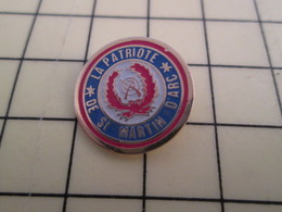 PIN1015a Pin's Pins / Rare Et Beau : SPORTS / SOCIETE DE TIR LA PATRIOTE FUSIL CIBLE ST MARTIN D'ARC - Badges