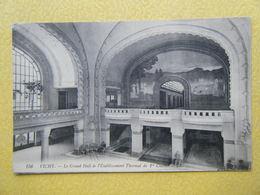 VICHY. L'Etablissement Thermal. Le Grand Hall. - Vichy