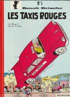 Benoit Brisefer Tome 1 : Les Taxis Rouges Peyo   Edit:  1991 ( TTB état 400 GR) - Benoît Brisefer