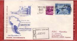 Fdc Capitolium : VIAGGIO GRONCHI  IN ARGENTINA 1961; Raccomandata - F.D.C.