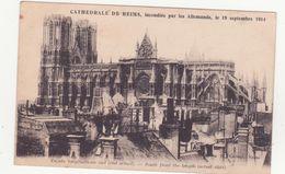 CPA -  Cathédrale De REIMS Incendiée Par Les Allemands................. - Reims